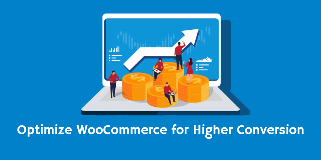 optimize woocommerce for higher conversion