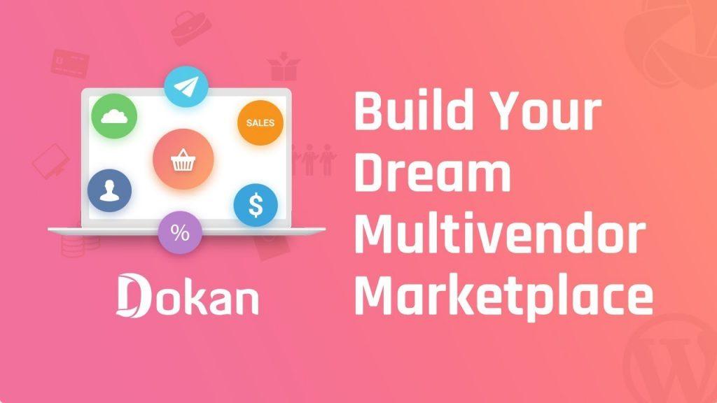 Build your dream multivendor marketplace by dokan