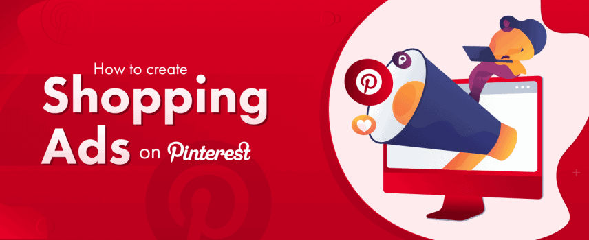 How to create Shopping Ads on Pinterest (Blog Featured)
