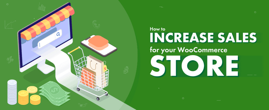How to increase sales for your WooCommerce store in 2021 (Blog Featured Image)