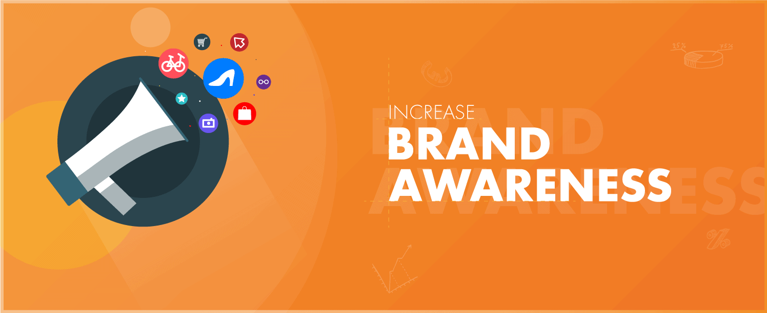 Increase Brand Awareness of your eCommerce store