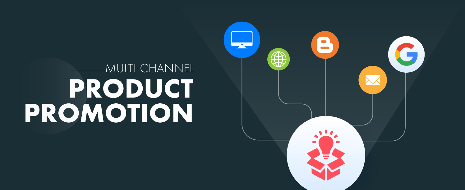 Multi-Channel Product Promotion is a amazing way to increase sales