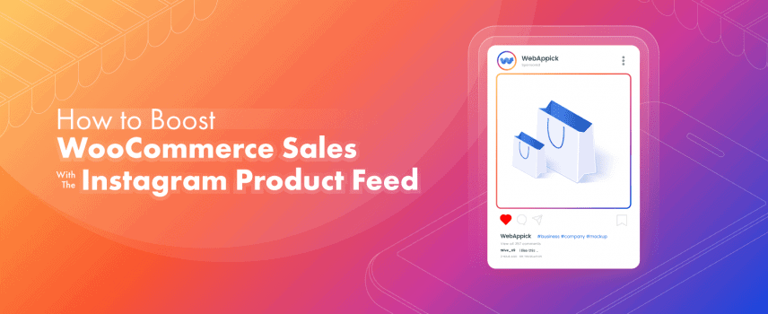How to boost WooCommerce sales with the Instagram product feed