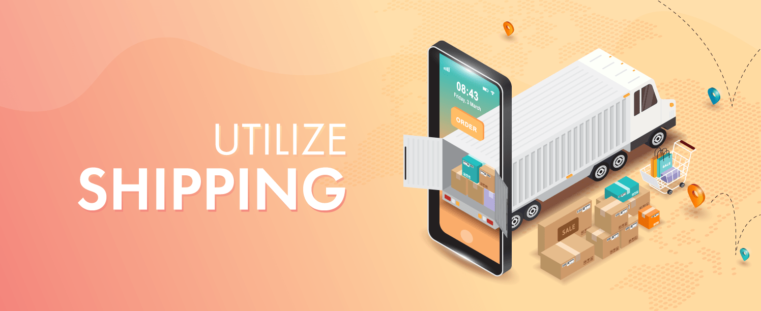 Utilize Shipping by shipping on time, & free shipping to get better sales