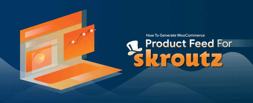 How To Generate WooCommerce Product Feed for Skroutz
