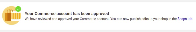 Commerce account approval verification by Facebook