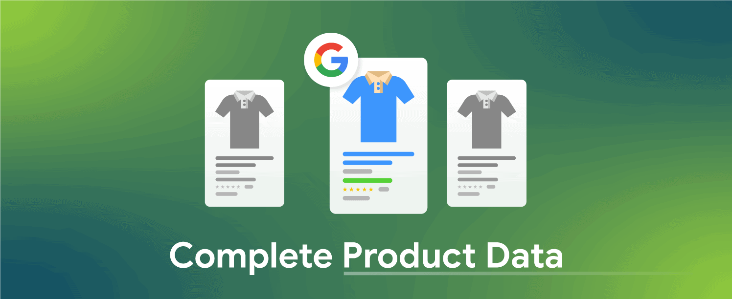 Complete Product Data for better rank on google shopping