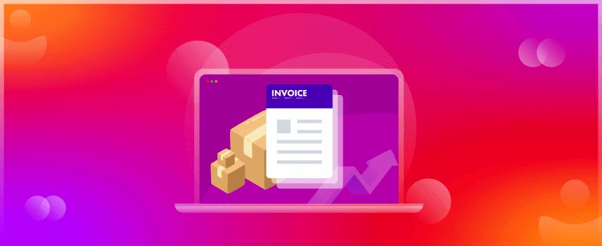 How Woocommerce PDF Invoice & Packing slip increase eCommerce sales