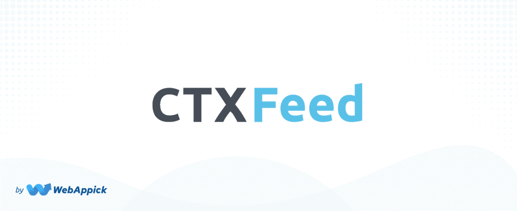 CTX Feed plugin to promote products with Google Merchant Center