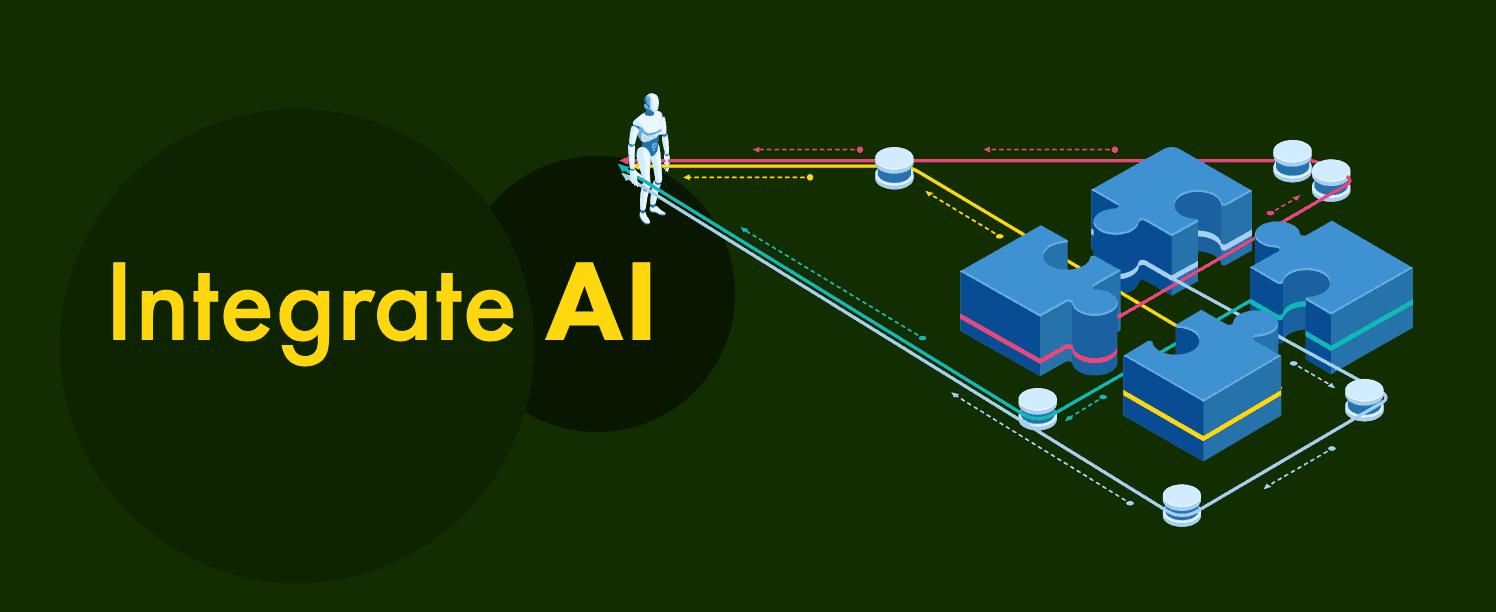 Integrate AI to enhance customer experience