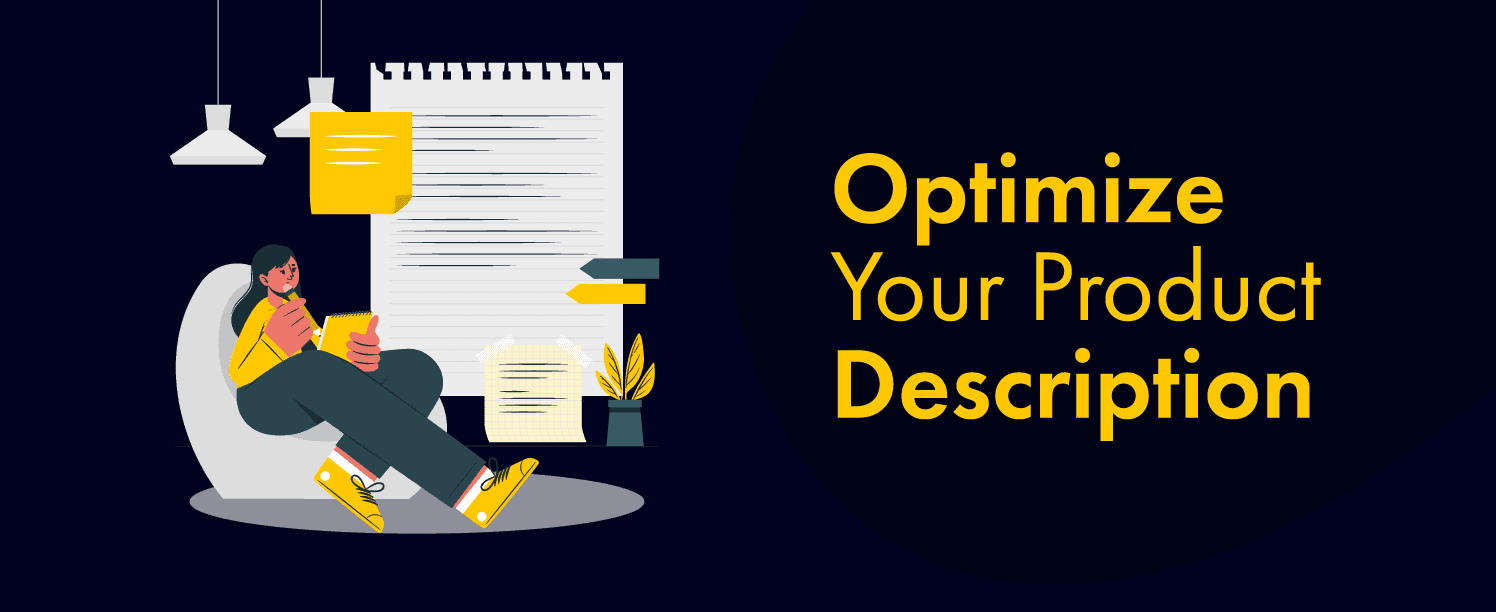 Optimize Your Product Description to get the better customer experience for your ecommerce store