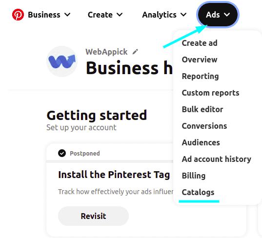 Find the Pinterest catalog under the Ads menu