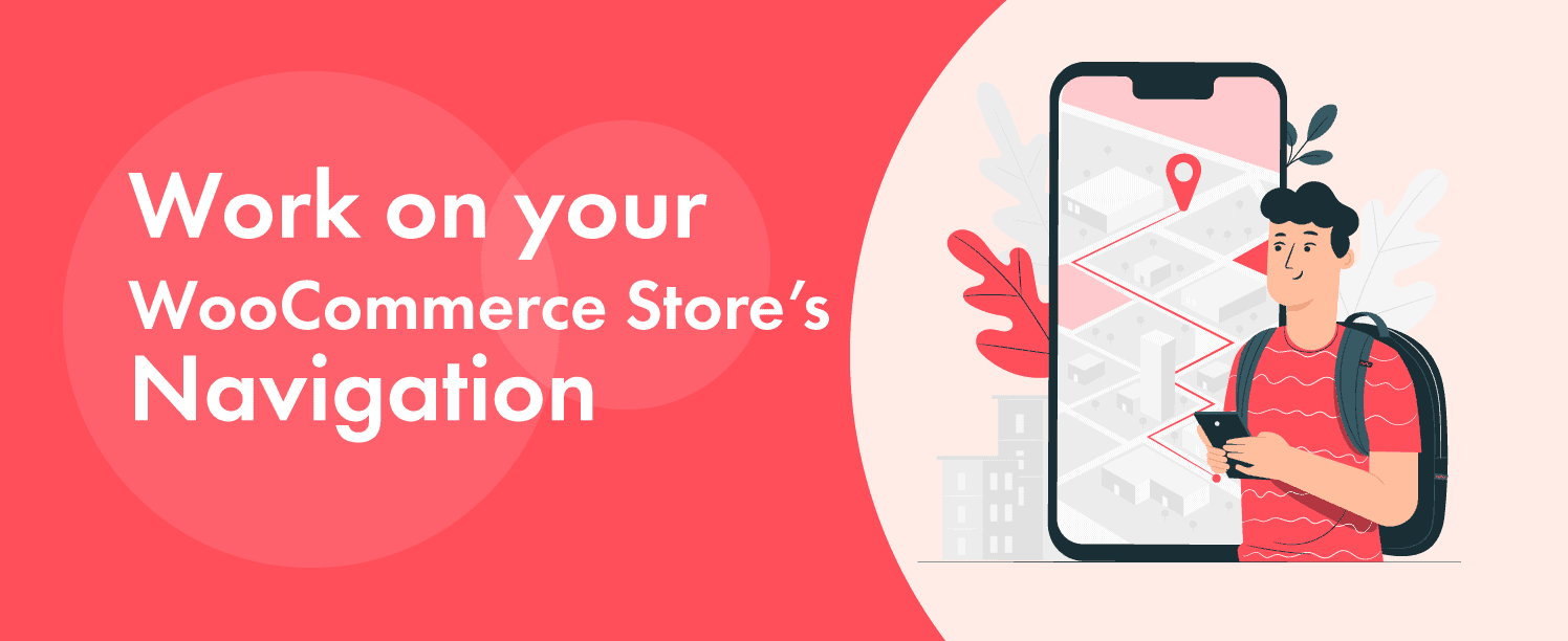 Work on your WooCommerce Stores Navigation