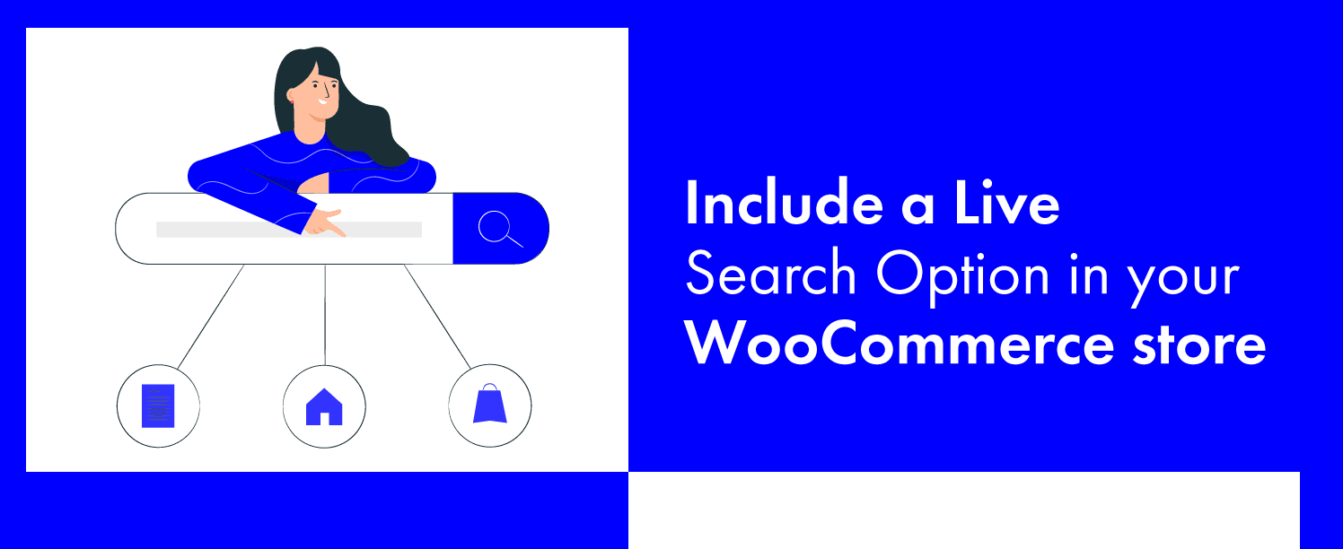 Include a Live search Option in your WooCommerce store